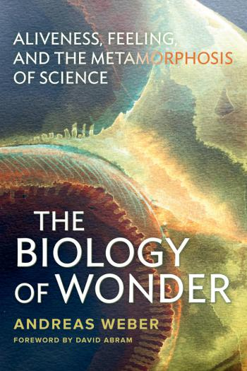 Cover The Biology of Wonder by Andreas Weber